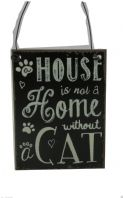 'A HOUSE IS NOT A HOME WITHOUT A CAT' SHABBY CHIC CAT LOVERS PLAQUE METAL SIGN..